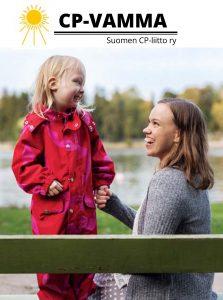 Oppaan kansikuvassa punaisessa haalarissa hymyilevä pikkutyttö seisoo puistonpenkillä ja pitää kädestä kiinni hymyilevää ruskeatukkaista naista joka istuu puistonpenkillä ja katsoo tyttöä.