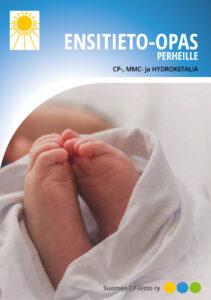 Ensitieto-oppaan kansi. Kuvassa vastasyntyneen varpaat.
